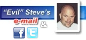 Click here to e-mail or follow Evil Steve!